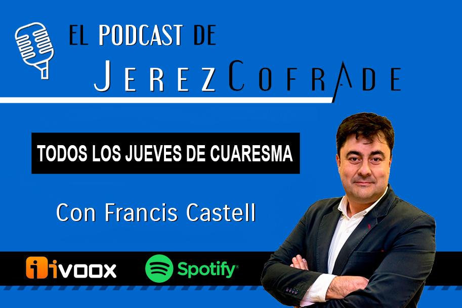 El podcast de JerezCofrade