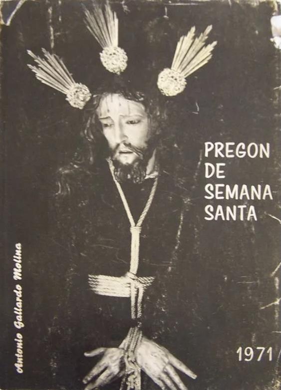Pregón Semana Santa Jerez 1971 – Antonio Gallardo Molina